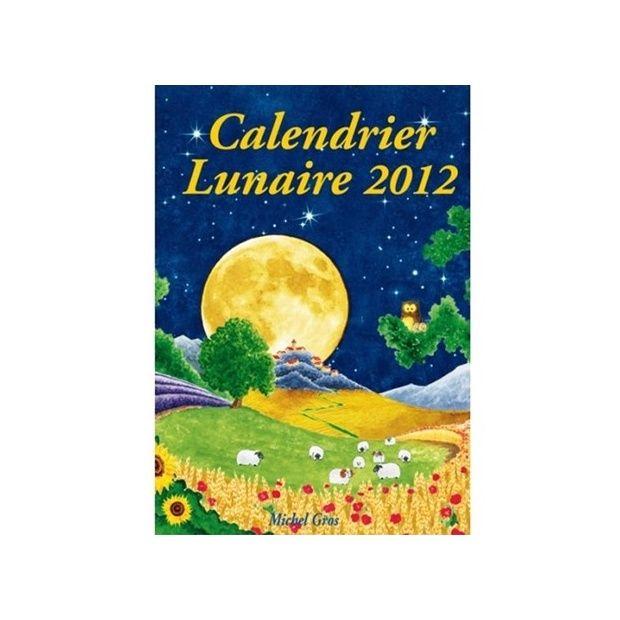 Le calendrier lunaire 2012 plantes et jardins - Graines et jardin calendrier lunaire ...