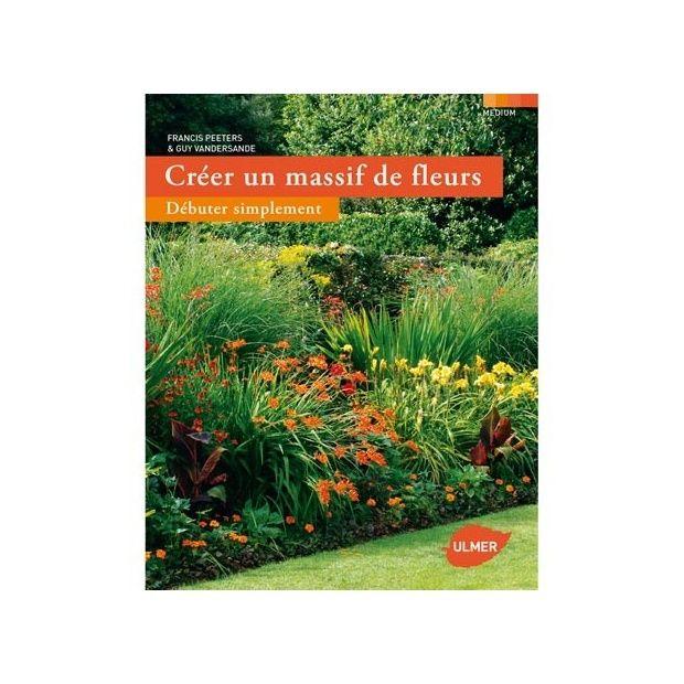 Cr er un massif de fleurs d buter facilement plantes et jardins - Creer un massif ...