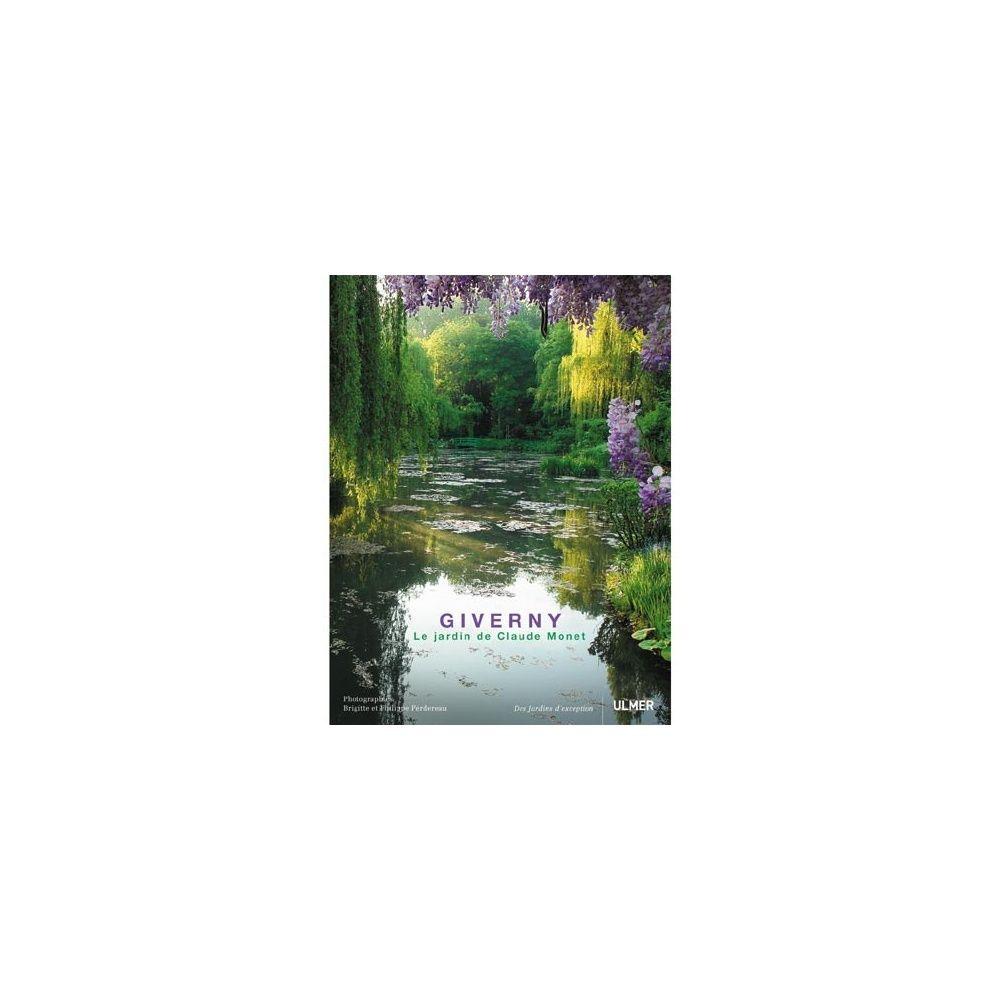 Giverny le jardin de claude monet plantes et jardins - Livre le jardin de monet ...